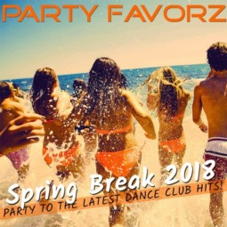 Top Dance Club Hits March | Spring Break 2018 | Party Favorz