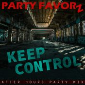 Keep Control   After Hours Party Mix