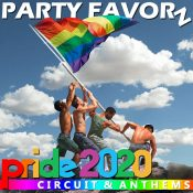 PRIDE EDITION 2020 | Celebrate Gay Pride With BIG Circuit Anthems!
