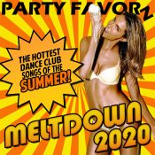 Meltdown 2020 | The HOTTEST Dance Club Songs of the Summer!