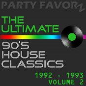 The Ultimate 90's House Music Classics [1992 - 1993] vol. 2 | Updated