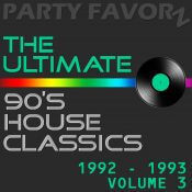 The Ultimate 90's House Music Classics [1992 – 1993] vol. 3