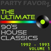 The Ultimate 90's House Music Classics [1992 - 1993] vol. 1