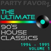 The Ultimate 90's House Classics [1994 - 1995] vol. 1