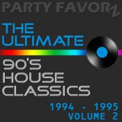 The Ultimate 90's House Classics [1994 - 1995] vol. 2