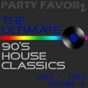 The Ultimate 90's House Classics [1994 - 1995] vol. 3