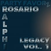 Ralphi Rosario | Legacy Volume 1