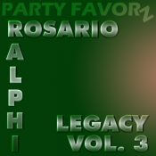 Ralphi Rosario | Legacy Volume 3 | Updated