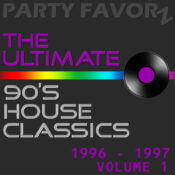 The Ultimate 90's House Classics [1996 - 1997] vol. 1 | Fixed