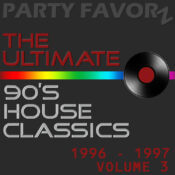 The Ultimate 90's House Classics [1996 - 1997] vol. 3