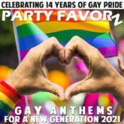 Gay Anthems For A New Generation 2021